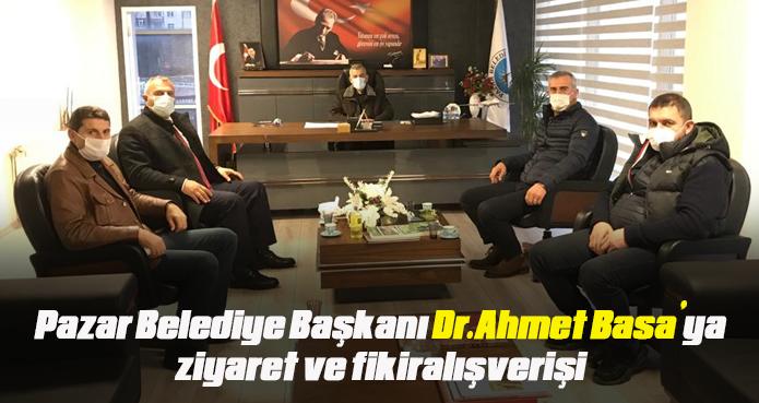 Pazar belediye Başkanı Dr.Ahmet Basa'ya ziyaret