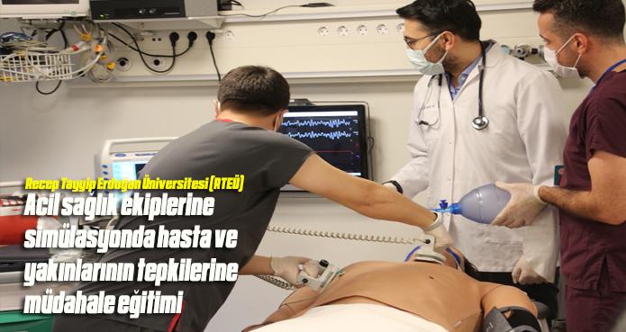 Acil sağlık ekiplerine simülasyonda hasta ve yakınlarının tepkilerine müdahale eğitimi