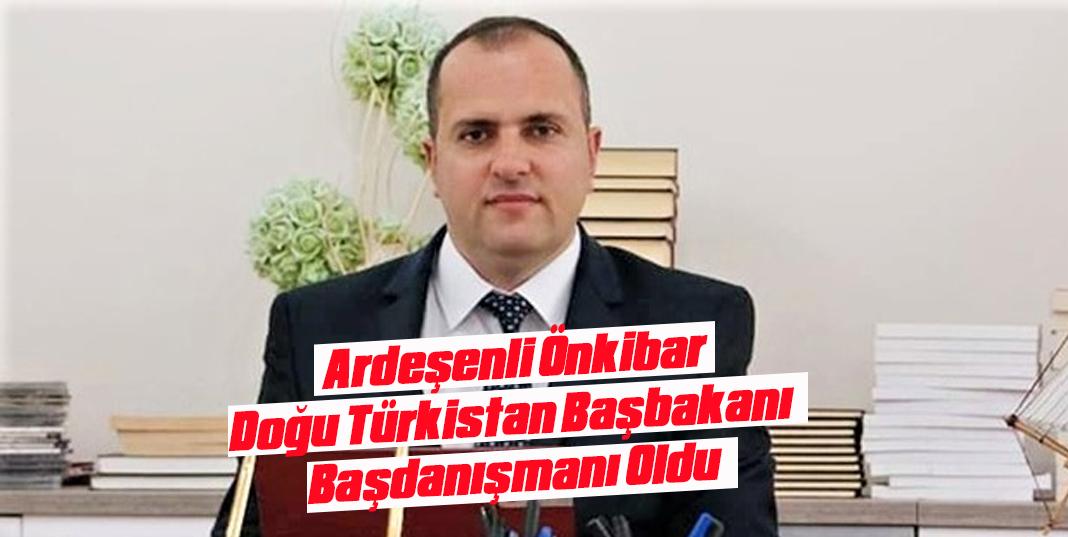 Ardeşenli Önkibar, Doğu Türkistan Başbakanı Başdanışmanı Oldu