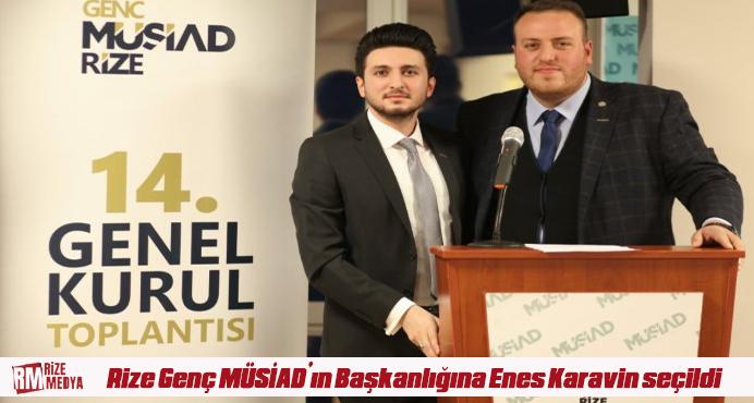 Rize Genç MÜSİAD'ın 10. Dönem Başkanlığına Enes Karavin seçildi.
