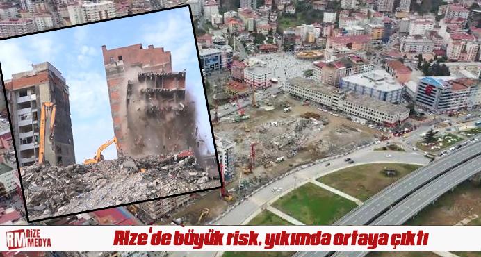 Rize'de büyük risk, yıkımda ortaya çıktı