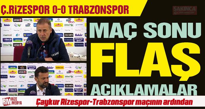 Çaykur Rizespor-Trabzonspor maçının ardından