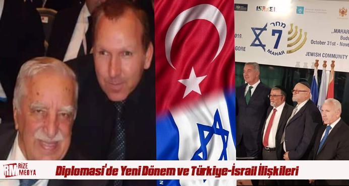 Diplomasi'de Yeni Dönem ve Türkiye-İsrail İlişkileri