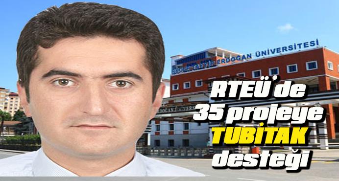 RTEÜ'de, 35 projeye TUBİTAK desteği