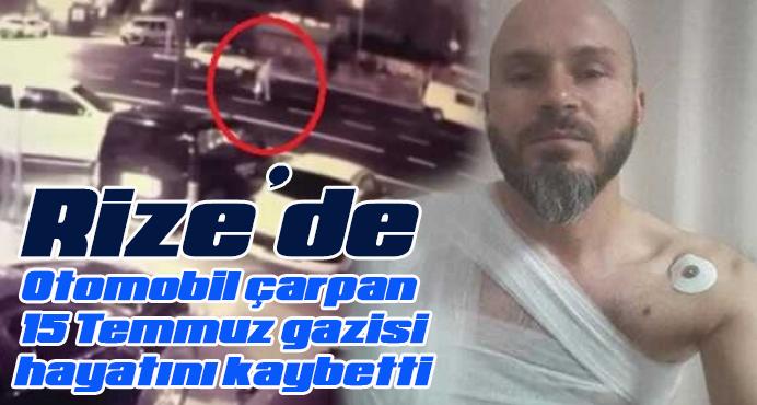 Otomobil çarpan 15 Temmuz gazisi, hayatını kaybetti