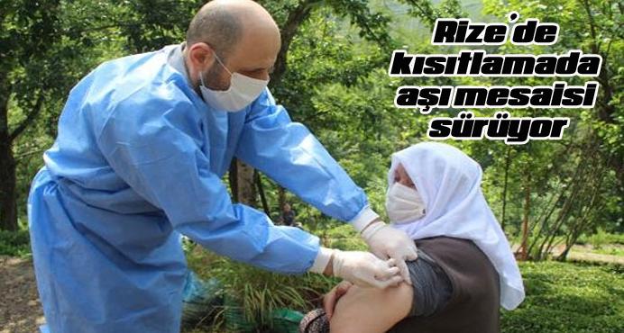 Rize'de kısıtlamada aşı mesaisi sürüyor
