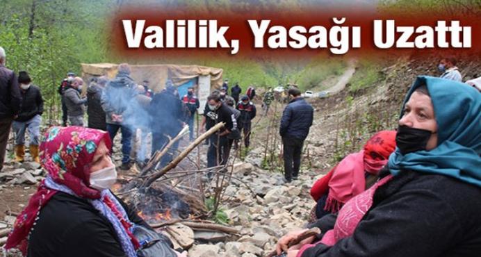 İkizdere'de eylem ve basın açıklaması yasağı uzatıldı