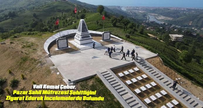 Vali Kemal Çeber, Pazar Sahil Müfrezesi Şehitliğininde İncelemelerde Bulundu