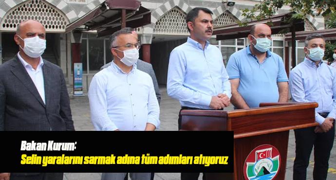 Bakan Kurum: Selin yaralarını sarmak adına tüm adımları atıyoruz