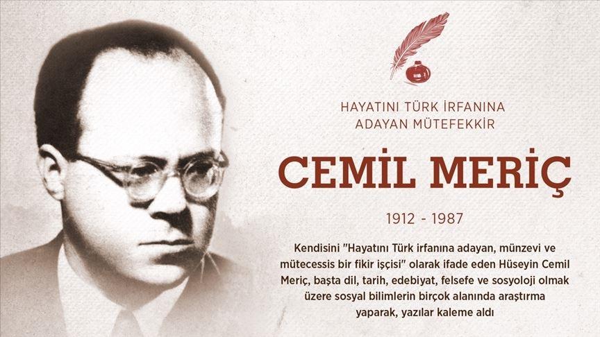 Hayatını Türk irfanına adayan münzevi ve mütecessis fikir işçisi: Cemil Meriç