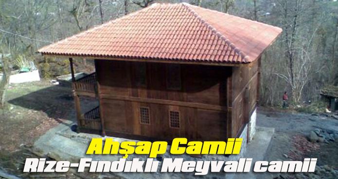 Tarihi dokusuyla Rize Fındıklı Meyvalı Camii