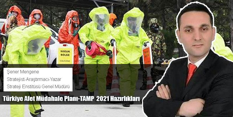 Türkiye Afet Müdahale Planı-TAMP  2021 Hazırlıkları