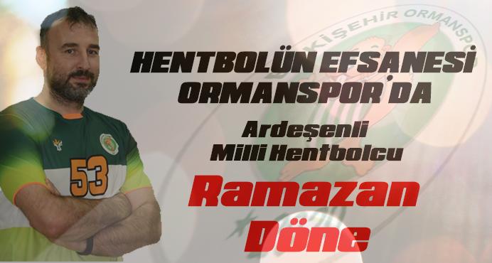 Ardeşenli Efsane Milli Hentbolcu Eskişehir Ormanspor'da
